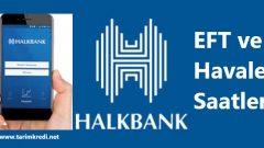 Halkbank Eft Havale Saatleri 2019