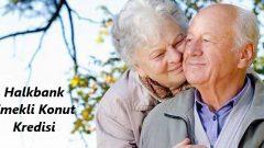 Halkbank Emekli Konut Kredisi 2019